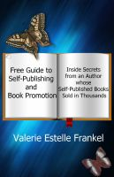 free-guide-to-self-publishing-and-book-promotion-inside-secrets-from-an-author-whose-self-published-books-sold-in-thousands