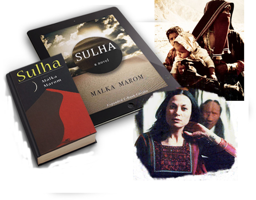 Digital Journal: Sulha a look into Bedouin life, novel by Malka Marom