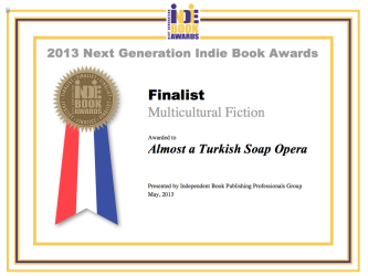 Finalist award Next Generation Indie Book Awards 2013 Almost a Turkish Soap Opera